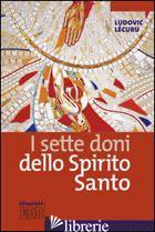 SETTE DONI DELLO SPIRITO SANTO (I) - LECURU LUDOVIC