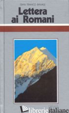 LETTERA AI ROMANI. CICLO DI CONFERENZE (MILANO, CENTRO CULTURALE S. FEDELE) - RAVASI GIANFRANCO