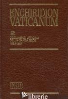 ENCHIRIDION VATICANUM. VOL. 2: DOCUMENTI UFFICIALI DELLA SANTA SEDE (1963-1967) - AA VV