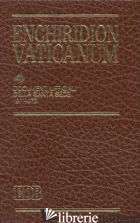 ENCHIRIDION VATICANUM. VOL. 4: DOCUMENTI UFFICIALI DELLA SANTA SEDE (1971-1973) - AA VV