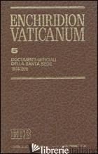 ENCHIRIDION VATICANUM. VOL. 5: DOCUMENTI UFFICIALI DELLA SANTA SEDE (1974-1976) - AA.VV.