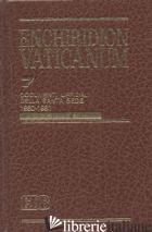 ENCHIRIDION VATICANUM. VOL. 7: DOCUMENTI UFFICIALI DELLA SANTA SEDE (1980-1981) - AA VV