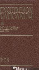 ENCHIRIDION VATICANUM. VOL. 9: DOCUMENTI UFFICIALI DELLA SANTA SEDE (1983-1985) - AA VV