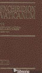 ENCHIRIDION VATICANUM. VOL. 11: DOCUMENTI UFFICIALI DELLA SANTA SEDE (1988-1989) - AA VV
