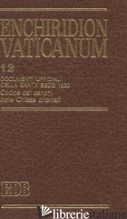 ENCHIRIDION VATICANUM. VOL. 12: DOCUMENTI UFFICIALI DELLA SANTA SEDE (1990). COM - LORA E. (CUR.)
