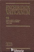 ENCHIRIDION VATICANUM. VOL. 14: DOCUMENTI UFFICIALI DELLA SANTA SEDE (1994-1995) - LORA E. (CUR.)
