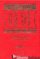 ENCHIRIDION CEI. DECRETI, DICHIARAZIONI, DOCUMENTI PASTORALI PER LA CHIESA ITALI - ARRIGHINI A. (CUR.); LORA E. (CUR.)