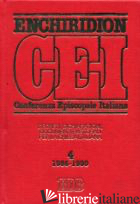 ENCHIRIDION CEI. DECRETI, DICHIARAZIONI, DOCUMENTI PASTORALI PER LA CHIESA ITALI - CABRI P. (CUR.); LORA E. (CUR.); TESTACCI B. (CUR.)
