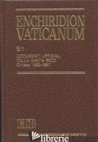 ENCHIRIDION VATICANUM. SUPPLEMENTUM (S1). VOL. 1: DOCUMENTI UFFICIALI DELLA SANT - TESTACCI B. (CUR.); LORA E. (CUR.)