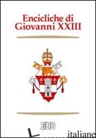 ENCICLICHE DI GIOVANNI XXIII. AD PETRI CATHEDRAM, SACERDOTII NOSTRI PRIMORDIA, G - GIOVANNI XXIII