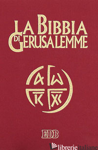 BIBBIA DI GERUSALEMME. EDIZ. ILLUSTRATA (LA) - SCARPA M. (CUR.)