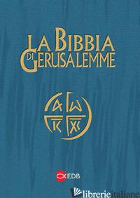 NUOVA BIBBIA DI GERUSALEMME. EDIZIONE PER LO STUDIO (LA) - SCARPA M. (CUR.)