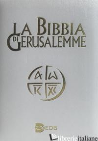 BIBBIA DI GERUSALEMME (LA) - SCARPA M. (CUR.)