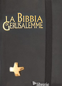 BIBBIA DI GERUSALEMME (LA) - RUPNIK MARKO I.