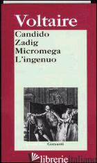 CANDIDO-ZADIG-MICROMEGA-L'INGENUO - VOLTAIRE; MONETI M. (CUR.)