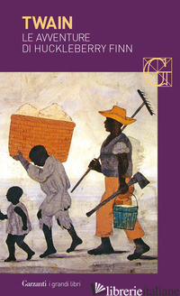 AVVENTURE DI HUCKLEBERRY FINN (LE) - TWAIN MARK