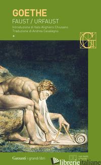 FAUST-URFAUST. TESTO TEDESCO A FRONTE - GOETHE JOHANN WOLFGANG; CASALEGNO A. (CUR.)