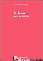 RIFLESSIONI CANONISTICHE - ALBISETTI ALESSANDRO