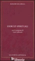 ESERCIZI SPIRITUALI - IGNAZIO DI LOYOLA (SANT'); MUCCI G. (CUR.)