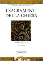 SACRAMENTI DELLA CHIESA (I) - TESTA BENEDETTO