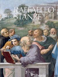 RAFFAELLO. LE STANZE. EDIZ. A COLORI - FROMMEL CHRISTOPH LUITPOLD