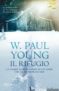 RIFUGIO (IL) - YOUNG PAUL W.