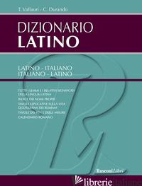 DIZIONARIO DI LATINO - VALLAURI T.; DURANDO C.