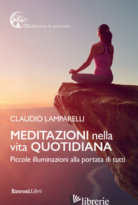 MEDITAZIONI NELLA VITA QUOTIDIANA - LAMPARELLI CLAUDIO