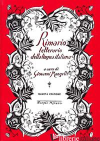 RIMARIO LETTERARIO DELLA LINGUA ITALIANA - MONGELLI GIOVANNI