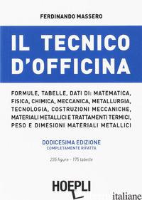 TECNICO D'OFFICINA (IL) - MASSERO FERDINANDO
