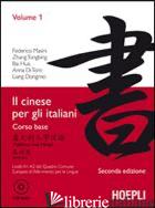 CINESE PER GLI ITALIANI (IL). VOL. 1 - MASINI F.