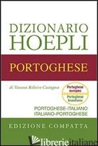 DIZIONARIO DI PORTOGHESE. PORTOGHESE-ITALIANO, ITALIANO-PORTOGHESE. EDIZ. COMPAT - RIBEIRO CASTAGNA VANESSA