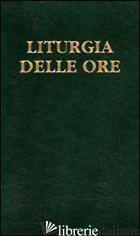 LITURGIA DELLE ORE. VOL. 2: TEMPO DI QUARESIMA, TRIDUO PASQUALE, TEMPO DI PASQUA - CONFERENZA EPISCOPALE ITALIANA (CUR.)