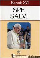 SPE SALVI. LETTRE ENCYCLIQUE SUR L'ESPERANCE CHRETIENNE, 30 NOVEMBRE 2007 - BENEDETTO XVI (JOSEPH RATZINGER)