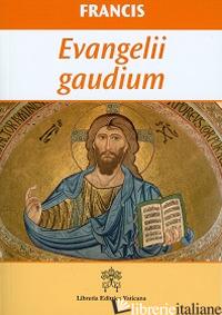EVANGELII GAUDIUM. EDIZ. INGLESE - FRANCESCO (JORGE MARIO BERGOGLIO)