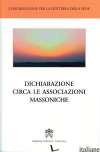 DICHIARAZIONE CIRCA LE ASSOCIAZIONI MASSONICHE - CONGREGAZIONE PER LA DOTTRINA DELLA FEDE (CUR.)