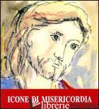 ICONE DI MISERICORDIA - D'ANGELO P. (CUR.)
