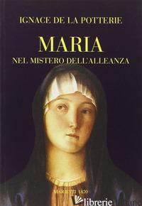 MARIA NEL MISTERO DELL'ALLEANZA - LA POTTERIE IGNACE DE