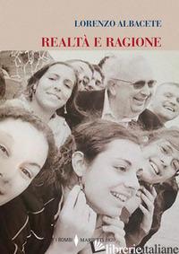 REALTA' E RAGIONE - ALBACETE LORENZO