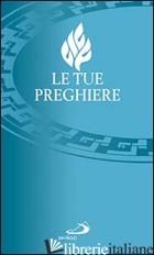 TUE PREGHIERE (LE) - NOSETTI A. (CUR.)