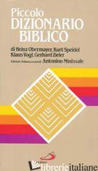 PICCOLO DIZIONARIO BIBLICO - MINISSALE A. (CUR.)