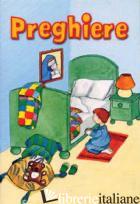 PREGHIERE - MOSCARDO I. (CUR.)