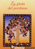 GIOIA DEL PERDONO (LA) - SALA R. (CUR.)
