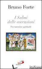 SALMI DELLE ASCENSIONI. UN CAMMINO SPIRITUALE (I) - FORTE BRUNO
