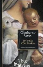 MESE CON MARIA (UN) - RAVASI GIANFRANCO