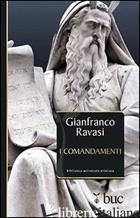 COMANDAMENTI (I) - RAVASI GIANFRANCO