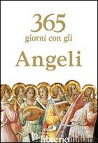 365 GIORNI CON GLI ANGELI - CRIPPA LUCA