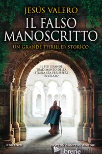 FALSO MANOSCRITTO (IL) - VALERO JESUS