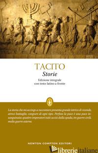STORIE. EDIZ. INTEGRALE - TACITO PUBLIO CORNELIO; MAZZOCATO G. D. (CUR.)