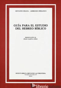 GUIA PARA EL ESTUDIO DEL HEBREO BIBLICO - DEIANA GIOVANNI; SPREAFICO AMBROGIO